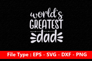 Print on Demand: Father Day Svg Design ,World's Best Dad Graphic Print Templates By Mou_graphics