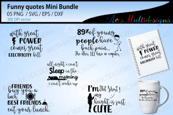 Print on Demand: Funny Quotes Svg Cut Files Graphic Crafts By Arcs Multidesigns