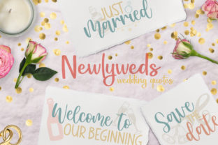 Newlyweds, Wedding Quotes Graphic Crafts By Firefly Designs