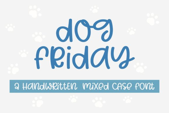 Print on Demand: Dog Friday Script & Handwritten Font By BitongType
