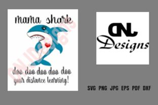 Print on Demand: Mama Shark Distance Learning Graphic Crafts By DNJDesignsAndCrafts