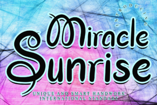 Print on Demand: Miracle Sunrise Script & Handwritten Font By giartstudios