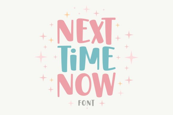Print on Demand: Next Time Now Display Font By Jasm (7NTypes)