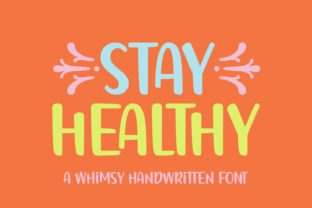 Print on Demand: Stay Healthy Display Font By Jasm (7NTypes)