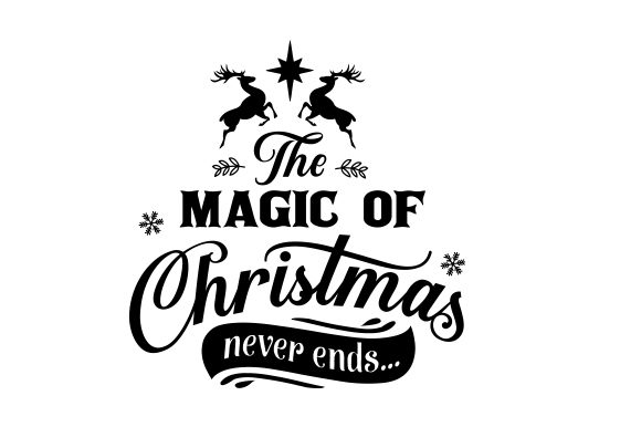 Print on Demand: The Magic of Christmas Never Ends Graphic Crafts By CarryBeautySVG