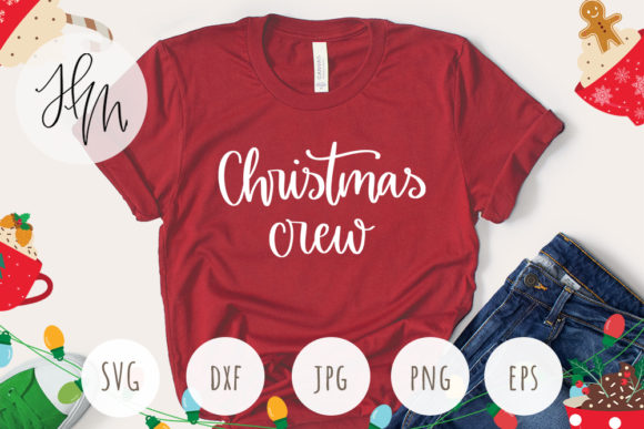 Christmas Crew SVG Cut File Graphic Crafts By henrietamudradesign