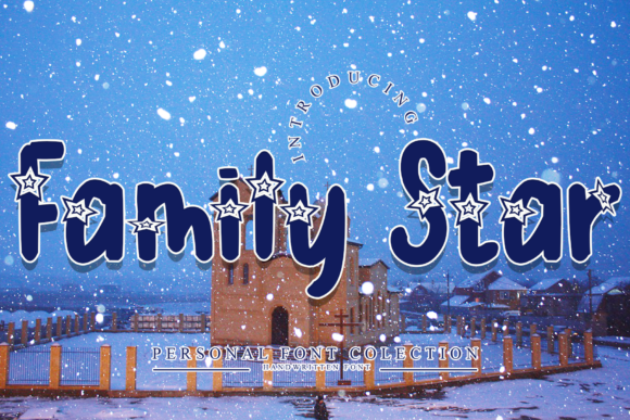 Print on Demand: Family Star Display Font By dazzlinggleam