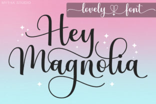 Print on Demand: Hey Magnolia Script & Handwritten Font By Mytha Studio