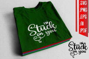 Stuck on You Svg Eps Png Ai Pdf Graphic Crafts By assalwaassalwa
