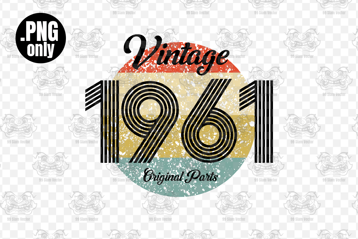 Vintage 1961 Birthday Sublimation Png Graphic by 99SiamVector ...