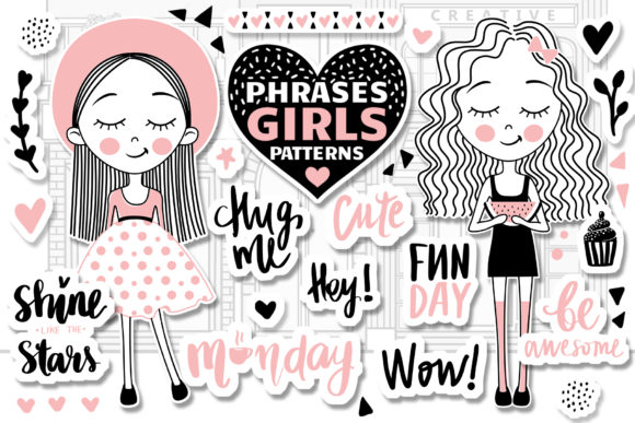 Cute Girls.Positive Phrases.Patterns Graphic Illustrations By yana26789
