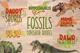 Fossils Dinosaur Quotes Graphic Crafts By Firefly Designs