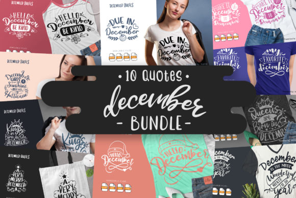 Print on Demand: 10 December Bundle | Lettering Quotes Graphic Crafts By Vunira