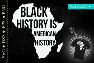 Print on Demand: Black History is American History BLM Graphic Crafts By Tweetii