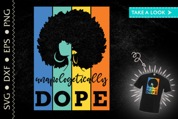 Print on Demand: Unapologically DOPE Black Proud Woman Graphic Crafts By Tweetii