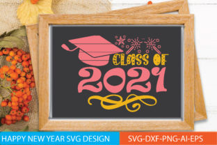 Class of 2021 Graphic Graphic Templates By craftstore