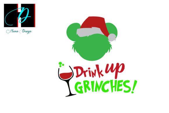 Print on Demand: Drink Up Grinches Christmas Gift Svg Graphic Print Templates By Hana Design