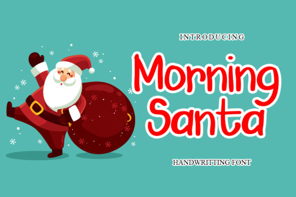 Print on Demand: Morning Santa Script & Handwritten Font By mizanstudio
