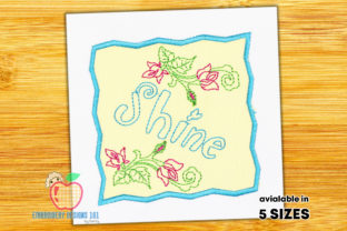 Shine Written Beautifully with Flowers Floral Wreaths Embroidery Design By embroiderydesigns101