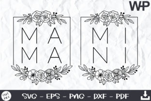 Mama Mini SVG, Floral Frame SVG Graphic Print Templates By wanchana365