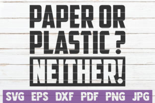 Paper or Plastic? Neither! Graphic Crafts By MintyMarshmallows