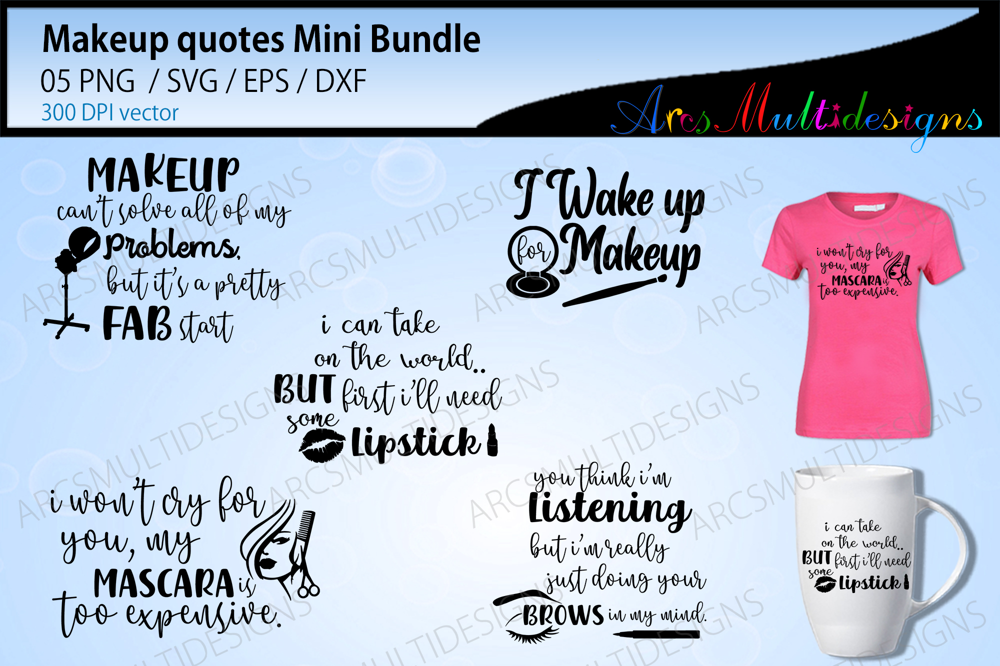 Makeup Quotes / Beauty Quotes SVG File