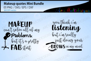 Print on Demand: Makeup Quotes / Beauty Quotes Graphic Crafts By Arcs Multidesigns 2