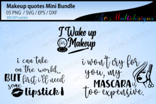 Print on Demand: Makeup Quotes / Beauty Quotes Graphic Crafts By Arcs Multidesigns 3