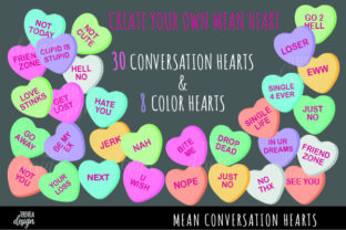 Anti-Valentine's Day, Mean Candy Hearts Graphic Crafts By TereVela Design