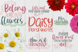 Daisy Floral Quotes Graphic Crafts By Firefly Designs