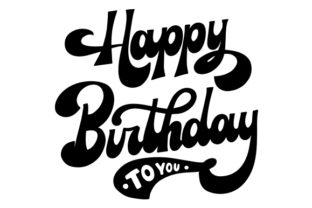 Print on Demand: Happy Birthday to You Graphic Crafts By CarryBeautySVG