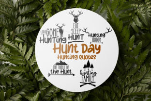 Hunt Day - Hunting Quotes Graphic Crafts By Firefly Designs