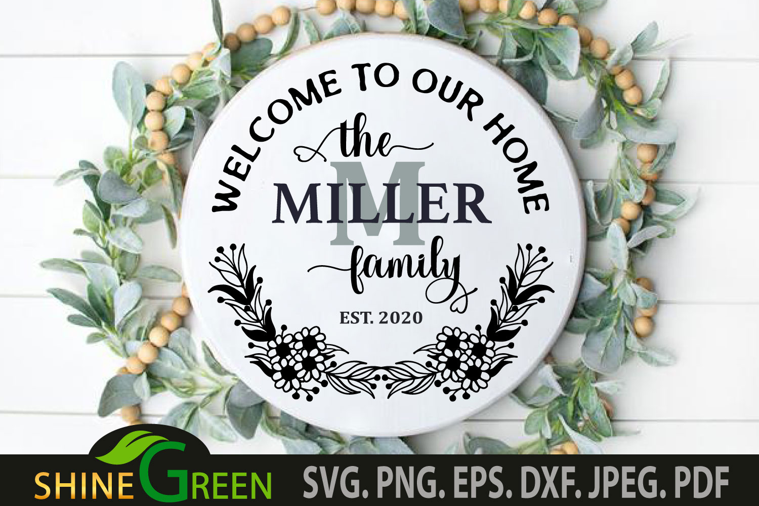 Monogram Welcome Home Family Frame Round SVG File