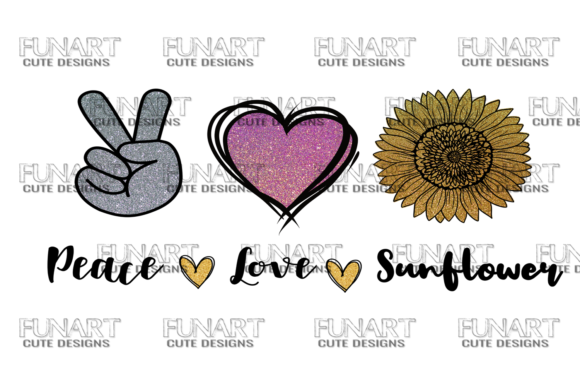 PEACE LOVE SUNFLOWER / PNG File /Digital Graphic Graphic Templates By Fundesings