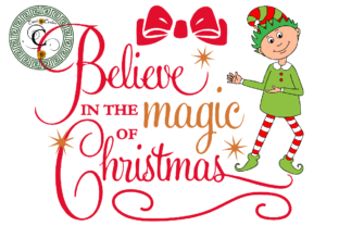 Print on Demand: Believe in the Magic of Christmas Svg Graphic Print Templates By Cricut Creation