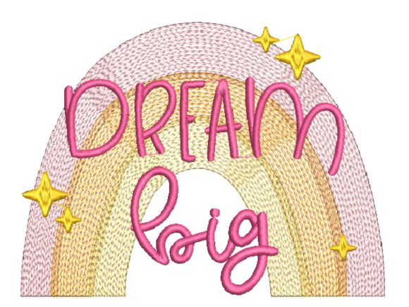Dream Big Rainbow and Sparkles Embroidery