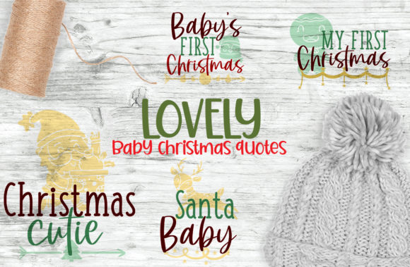 Lovely Baby Christmas Quotes Grafik Plotterdateien von Firefly Designs