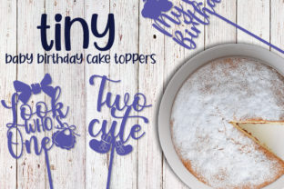 Tiny Baby Birthday Cake Toppers Graphic Crafts By Firefly Designs