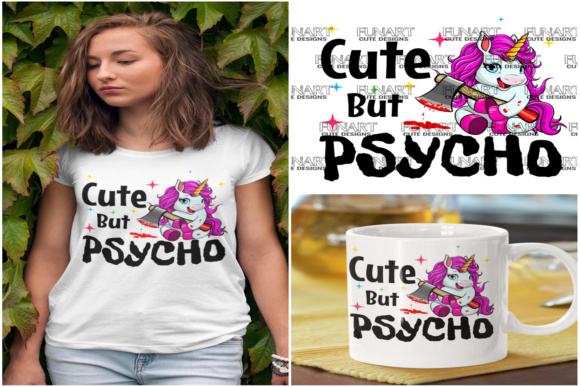 Cute but Psycho Unicorn  Graphic Illustrations By Fundesings