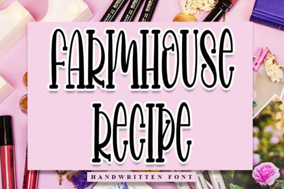 Print on Demand: Farmhouse Recipe Script & Handwritten Font By Inermedia STUDIO