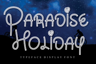 Print on Demand: Paradise Holiday Display Font By Misterletter.co