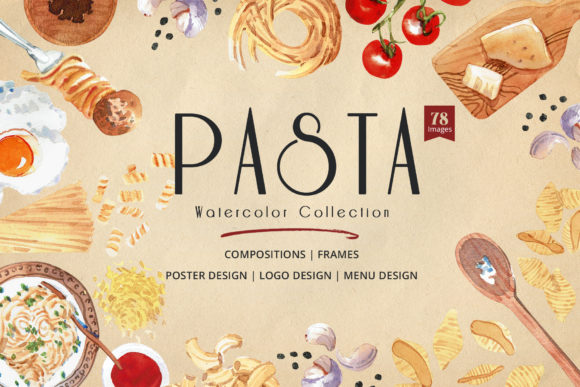 Pasta Recipe and Dishes  Watercolor Graphic Illustrations By WatercolorEps