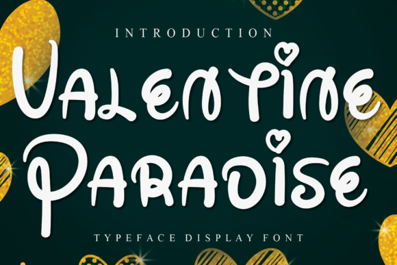 Print on Demand: Valentine Paradise Display Font By AN26w