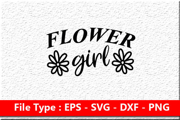 Print on Demand: Wedding Svg Design ,Flower Girl Graphic Print Templates By Mou_graphics