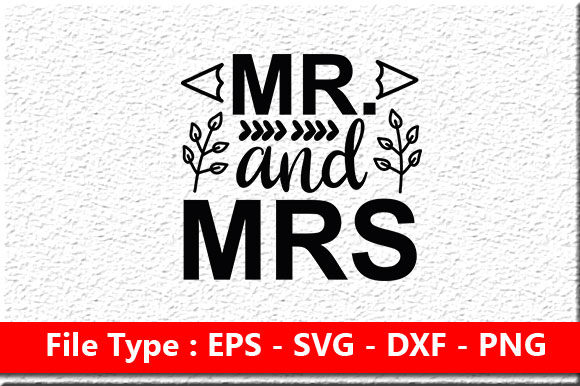 Print on Demand: Wedding Svg Design ,Mr. and Mrs Graphic Print Templates By Mou_graphics