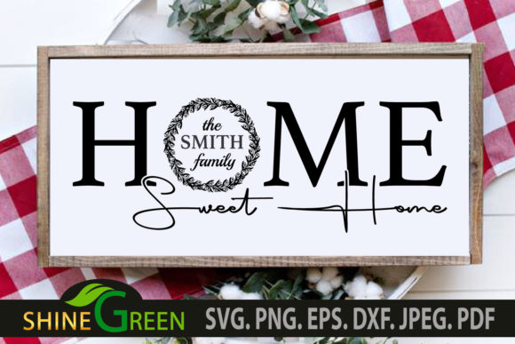 Print on Demand: Monogram Home Sweet Home Family Wedding Grafik Plotterdateien von ShineGreenArt