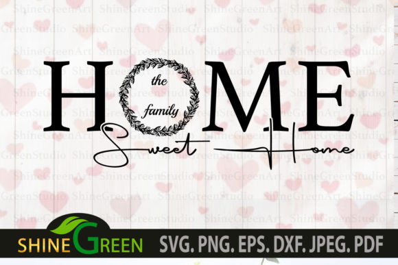 Monogram Home Sweet Home Family Wedding Graphic Download
