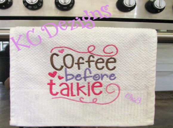 Coffee Before Talkie Kitchen & Cooking Embroidery Design By karen50