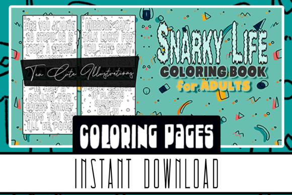 Snarky Life Coloring Books for All Ages Graphic Coloring Pages & Books Adults By Rabbit Art