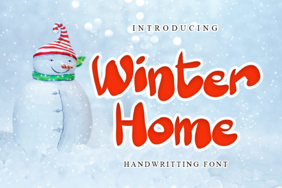 Print on Demand: Winter Home Script & Handwritten Font By mizanstudio